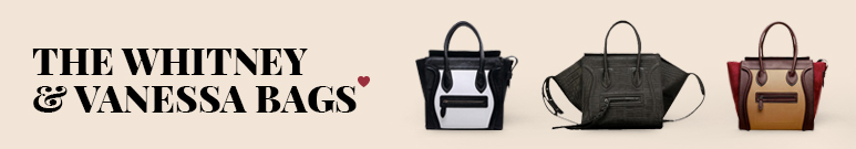 The Whitney & Vanessa  Bags
