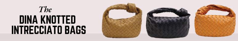 The Dina Knotted Intrecciato Bags